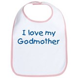 I love my Godmother! Bib