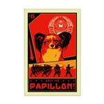 Obey the Papillon! Mini Poster Print