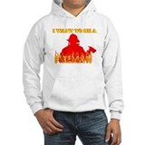 I WANT TO BE A FIREMAN SHIRT Hoodie