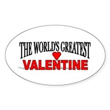 """The World's Greatest Valentine"" Oval Decal"