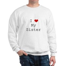 I Heart My Sister Sweatshirt