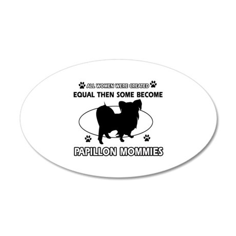 papillon mommy designs 20x12 Oval Wall Decal