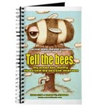 &quot;Tell the bees.&quot; Journal