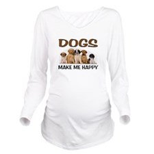 DOG HAPPY Long Sleeve Maternity T-Shirt