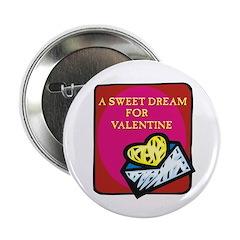 Valentine Sweet Dream Button