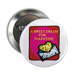 "Valentine Sweet Dream 2.25"" Button (10 pack)"