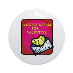 Valentine Sweet Dream Ornament (Round)