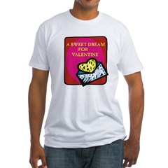 Valentine Sweet Dream Fitted T-Shirt