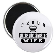 Proud Firefighter's Wife Magnet