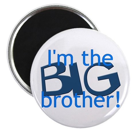 Big Brother Magnet