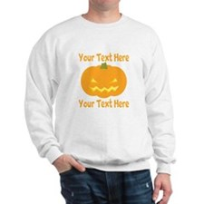 CUSTOM TEXT Jack O Lantern Sweatshirt