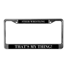 Steer Wrestling That's My Thing Lic Plate Frame