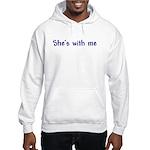 She's With Me Hooded Sweatshirt