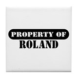 Property of Roland Tile Coaster