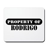 Property of Rodrigo Mousepad