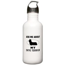 Ask Me About My Skye Terrier Sports Water Bottle