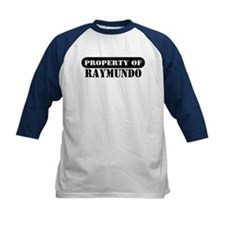 Property of Raymundo Tee