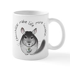 Chinchillas make life more lo Mug