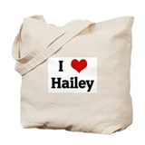 I Love Hailey Tote Bag