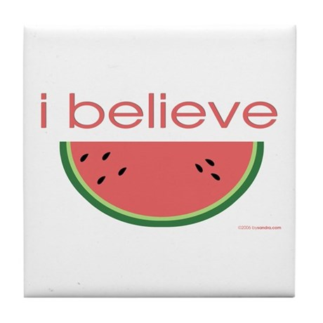 I believe in Watermelon Tile Coaster