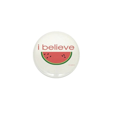 I believe in Watermelon Mini Button