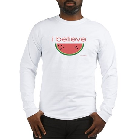 I believe in Watermelon Long Sleeve T-Shirt