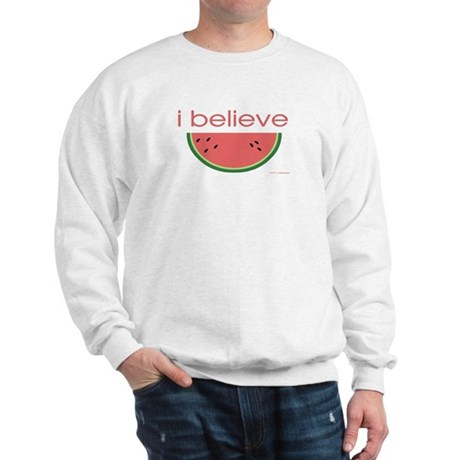 I believe in Watermelon Sweatshirt