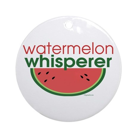 watermelon whisperer Ornament (Round)