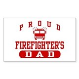 Proud Firefighter's Dad Rectangle Decal