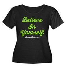 BELIEVE IN YOURSELF - LIME Plus Size T-Shirt