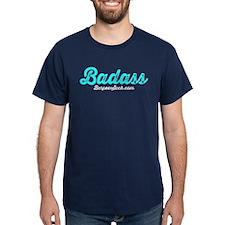 BADASS - TEAL T-Shirt