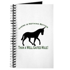 Nothing Better Gaited Mule Journal
