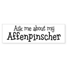 Affenpinscher Ask Bumper Bumper Sticker