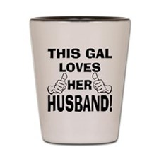 This Gal loves her Husband Shot Glass