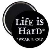 """LifE iS HarD"" 2.25"" Magnet (10 pack)"
