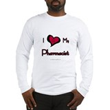 I love my pharmacist Long Sleeve T-Shirt