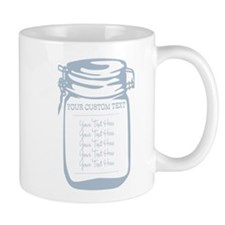 Custom Text Canning Jar Graphic Mugs
