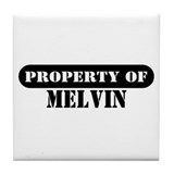 Property of Melvin Tile Coaster