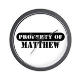 Property of Matthew Wall Clock