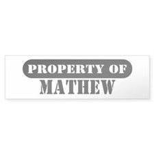 Property of Mathew Bumper Bumper Sticker