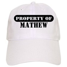Property of Mathew Baseball Cap