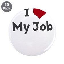 "I Heart My Job 3.5"" Button (10 pack)"