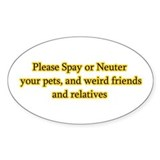 please spay or neuter Oval Decal