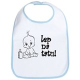 Lep Na Tatu - Cute Like My Da Bib