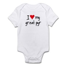 I LOVE MY Great Pyr Infant Bodysuit