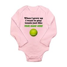 Play Tennis Just Like (Custom) Body Suit