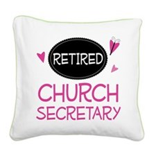 Retired Church Secretary Square Canvas Pillow