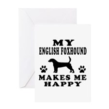 My English Foxhound makes me happy Greeting Card