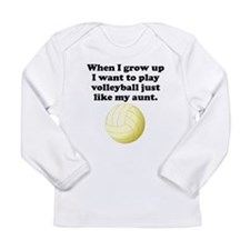 Play Volleyball Like My Aunt Long Sleeve T-Shirt
