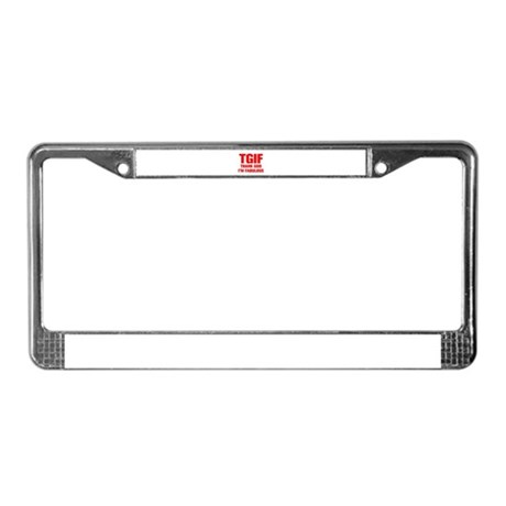 tgif-AKZ-RED License Plate Frame